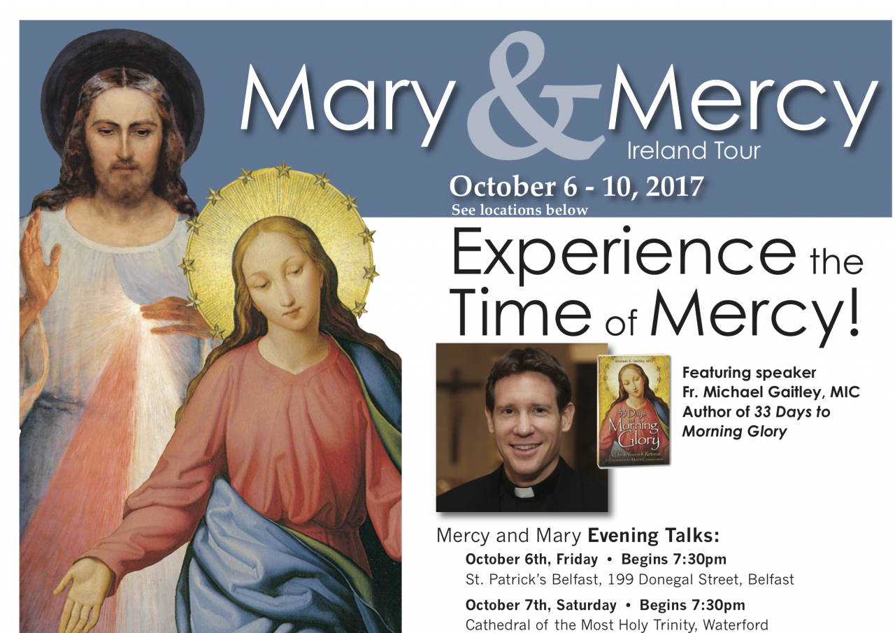 Mary & Mercy - Evening Talk - Fr Michael Gaitley - Long Tower, Derry - Tuesday 10th October - 8pm