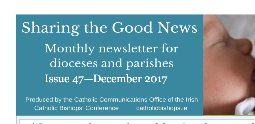 Irish Bishops - Sharing the Good News - Issue 47 - December 2017
