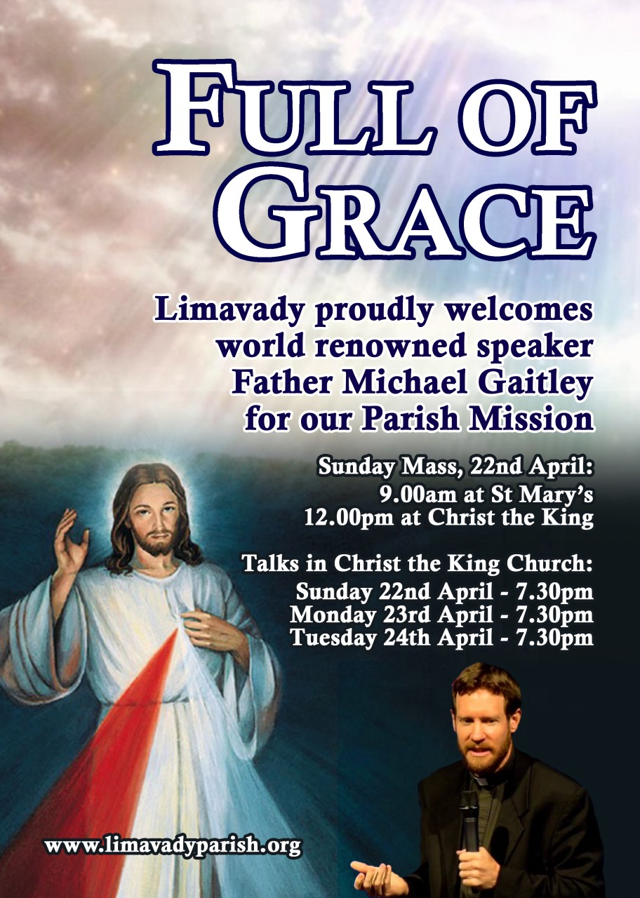 'Full of Grace' Parish Mission - Fr Michael Gaitley in Limavady - 22-24th April 2018