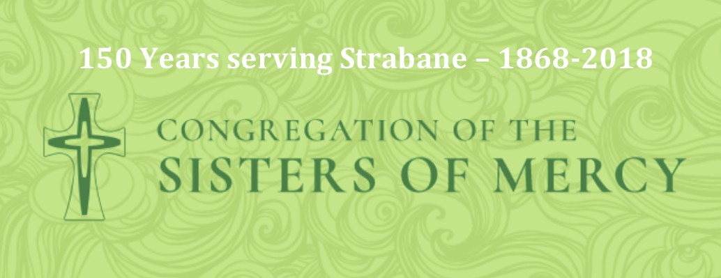 Mass to celebrate Sisters of Mercy 150 Years in Strabane - Bishop Donal's Homily