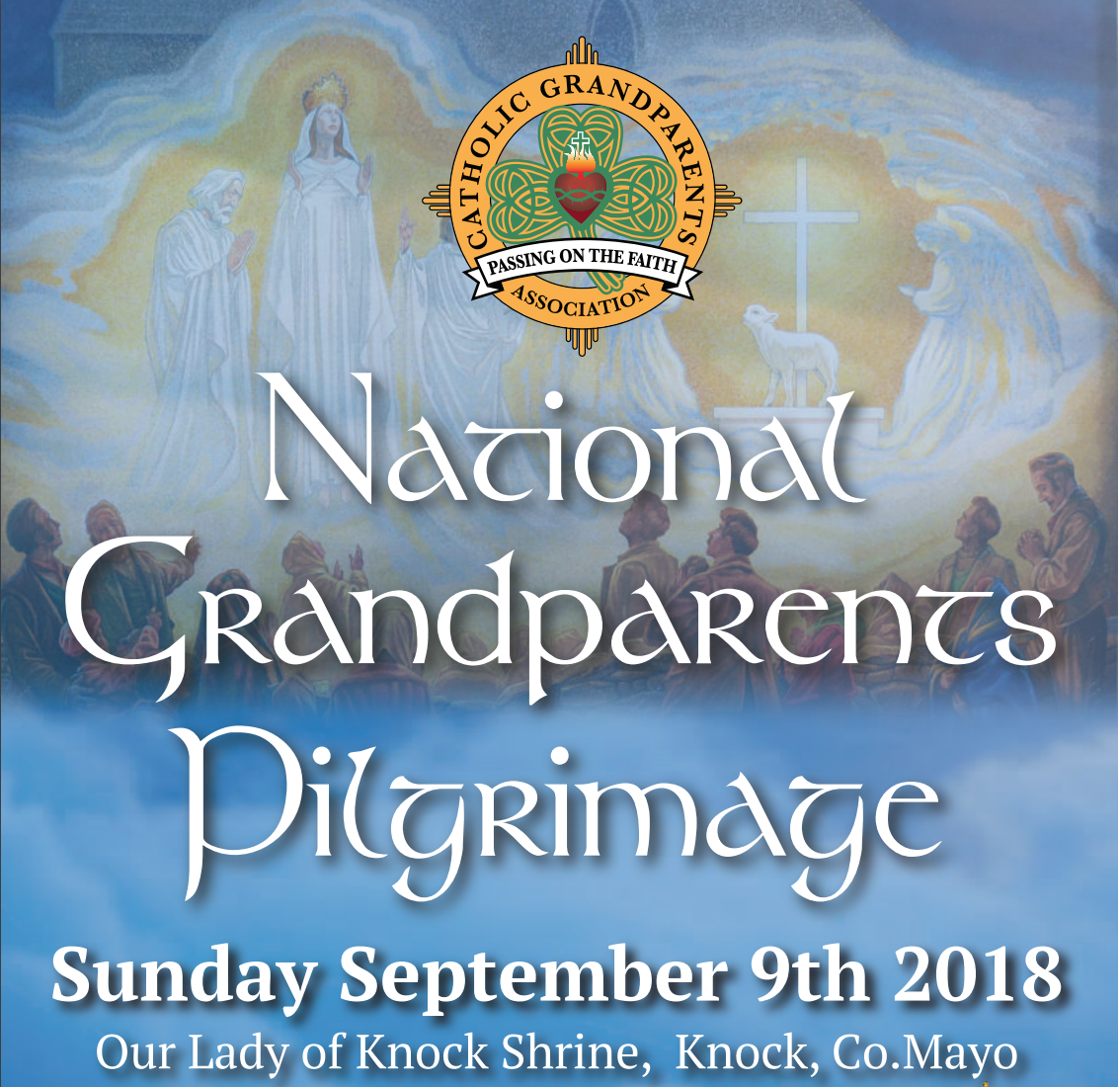 Catholic Grandparents Association Annual National Pilgrimage - Knock Shrine - 9 September 2018
