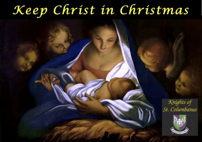 Keep Christ in Christmas - Knights of Saint Columbanus Poster Campaign