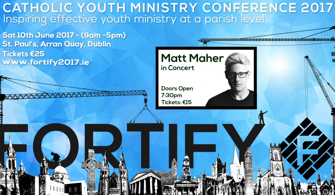 Bishop Donal endorses FORTIFY - Catholic Youth Ministry Conference - Dublin June 10th 2017