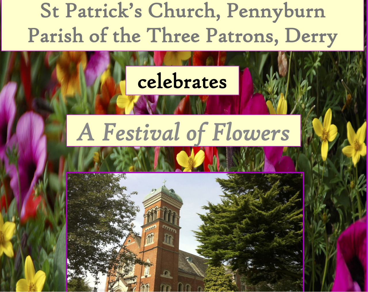 Festival of Flowers at St Patrick's Pennyburn - 3rd to 5th June 2017