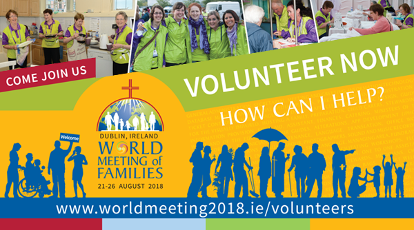 Register NOW for Volunteering at World Meeting of the Families 2018...!