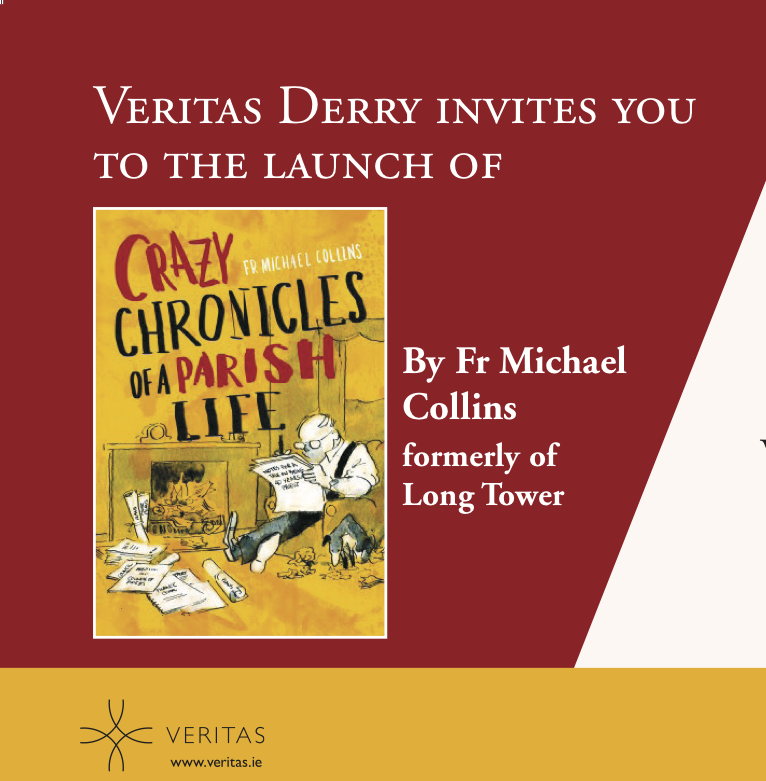 'Crazy Chronicles of a Parish Life' Book Launch - Fr Michael Collins - Veritas Derry - 7th December