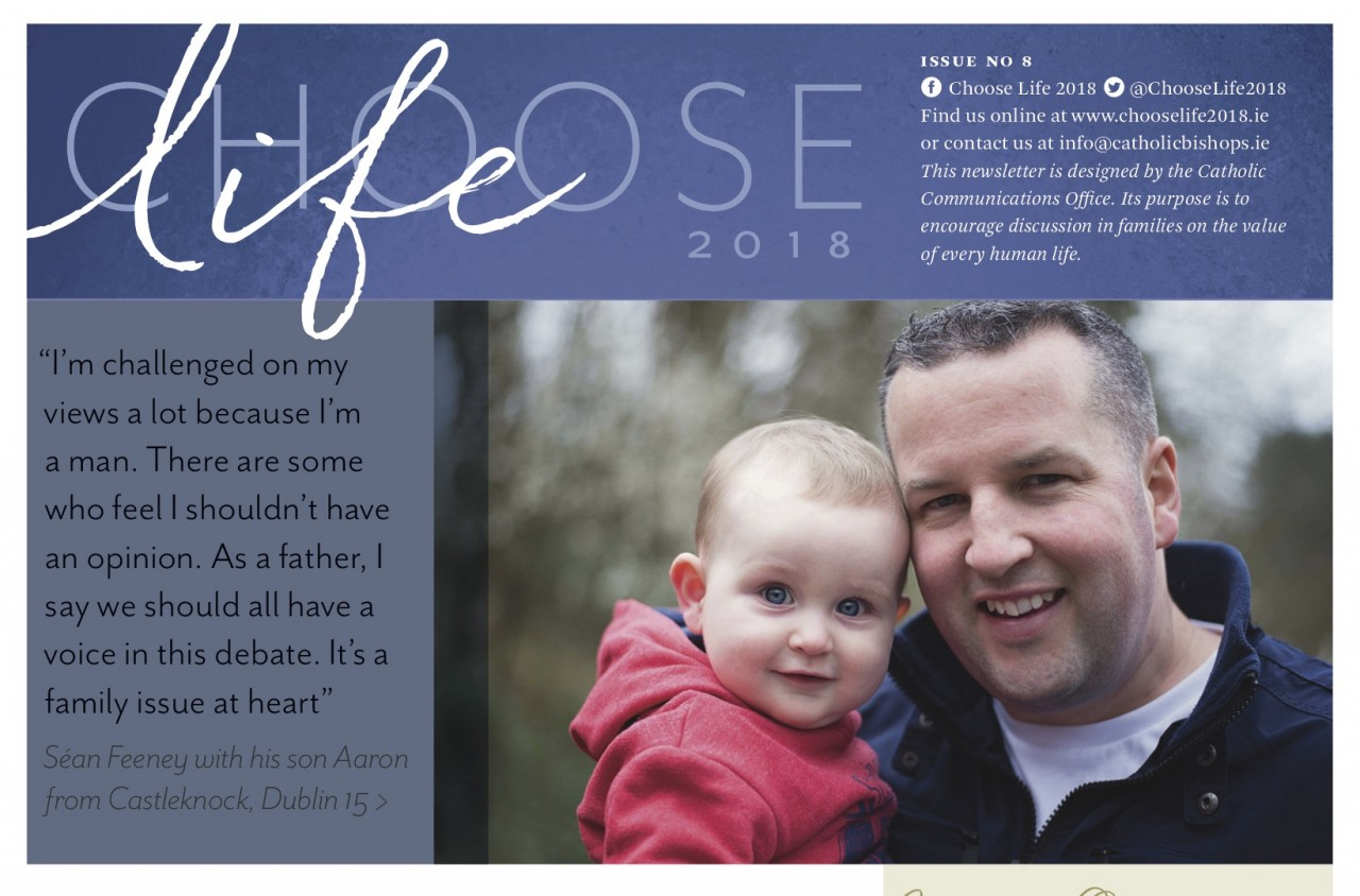 Choose Life Issue 8 - Séan's Story and more reasons to Save the 8th...