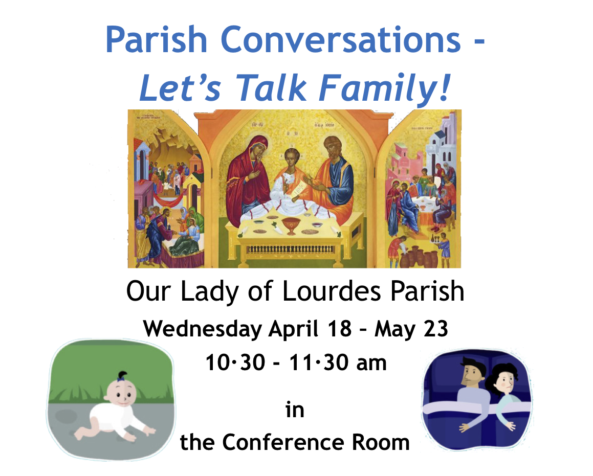 Let's Talk Family! - 10.30am Wednesdays April 18th – May 23rd - Steelstown Parish