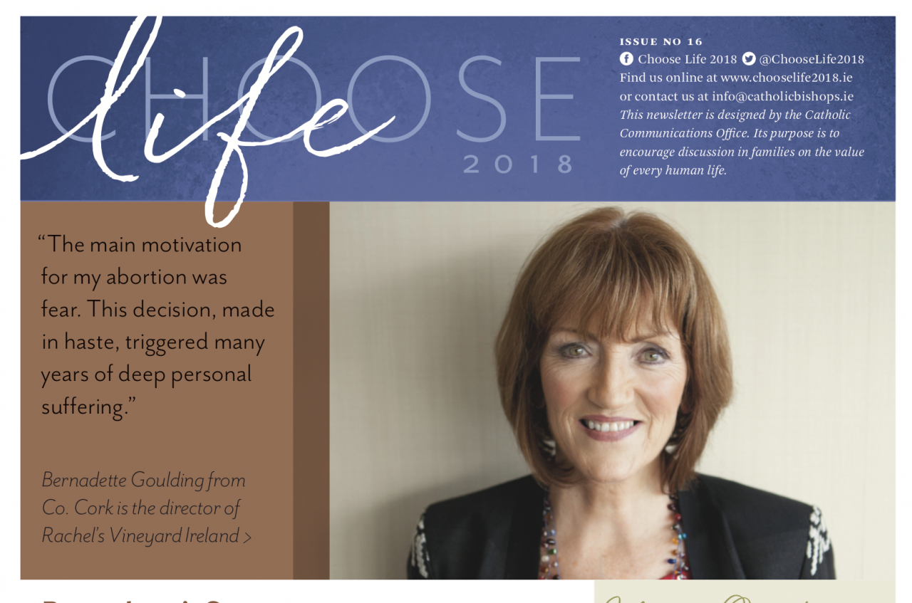 Choose Life - Edition 16 - Bernadette's Story and more...