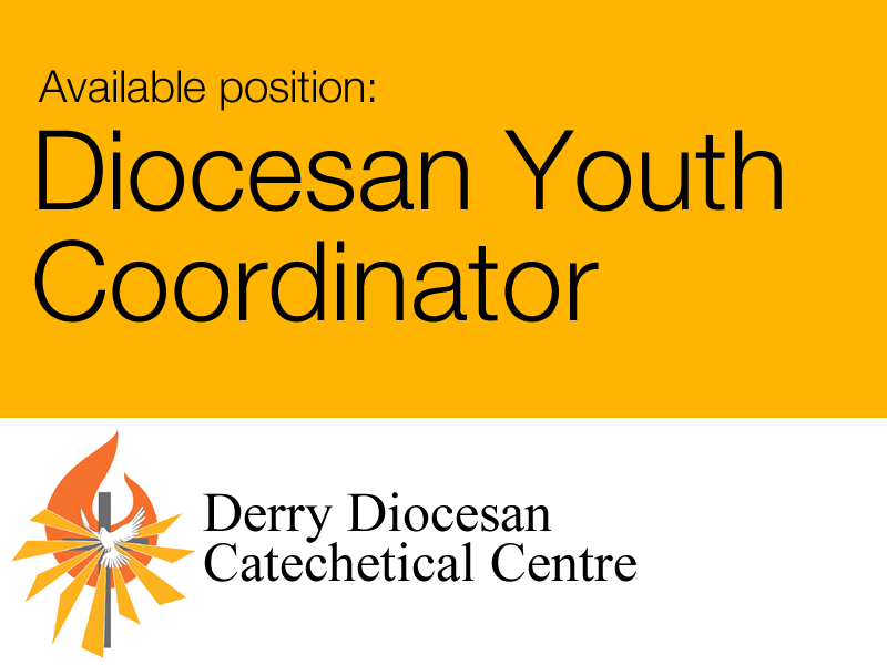 Diocesan Youth Coordinator - Diocese of Derry