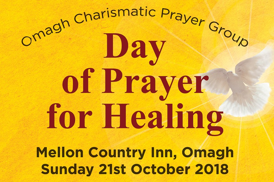 Day of Prayer for Healing -  Mellon Country Hotel, Omagh - Sunday 21 October 2018.
