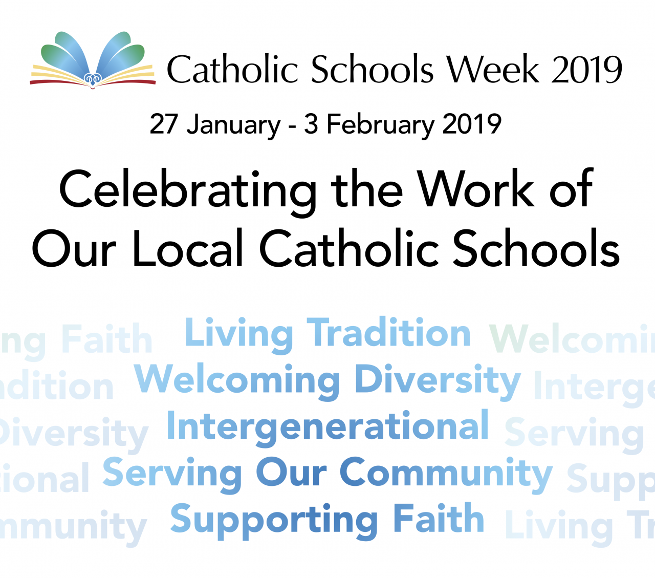 Celebrating Catholic Schools Week 2019 - 27 January - 3 February 2019