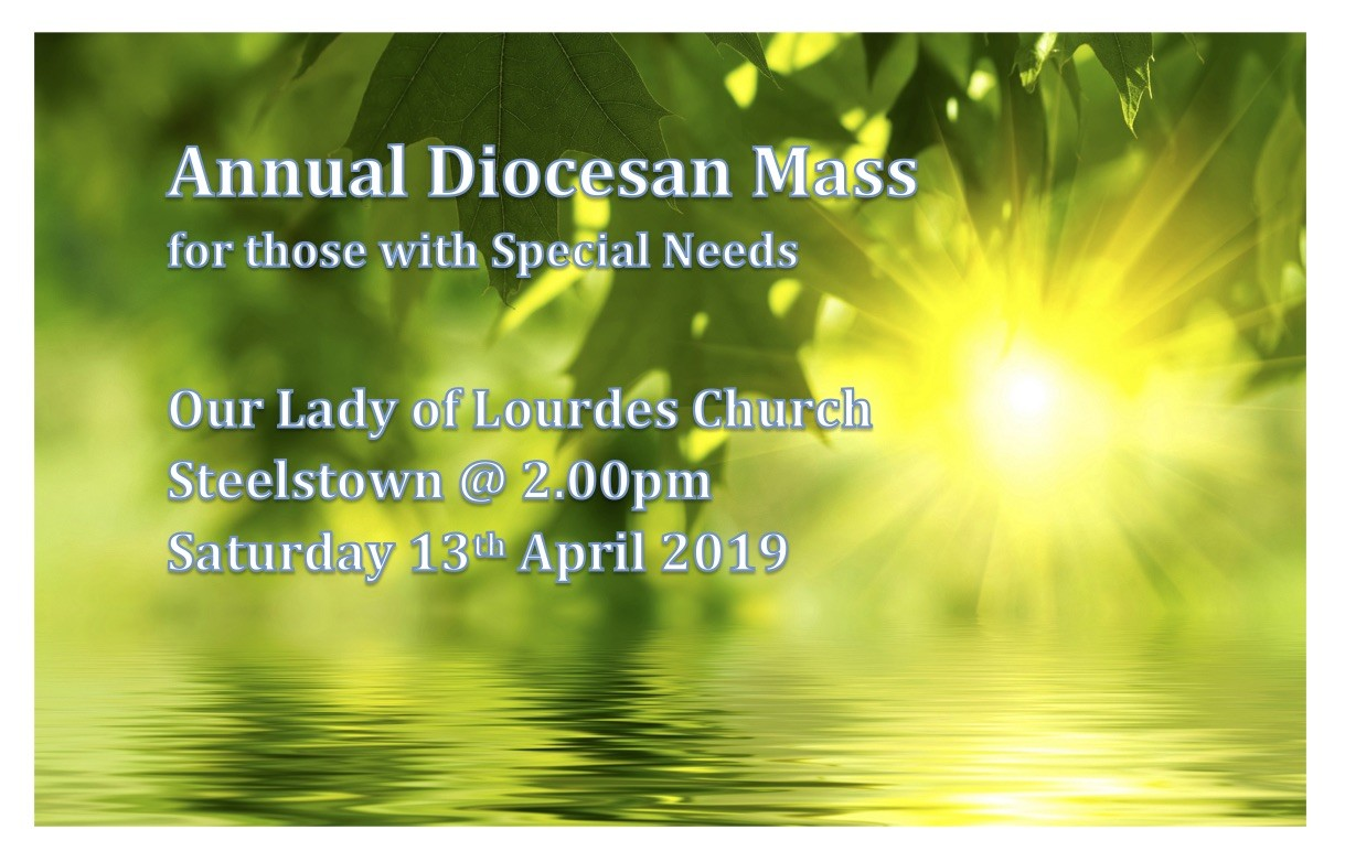 Annual Diocesan Mass for those with Special Needs - Our Lady of Lourdes Church, Steelstown, Derry - Sat 13th April 2019 - 2pm