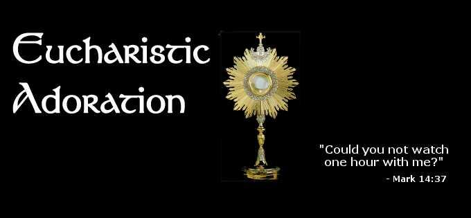 Apostolate of Perpetual Eucharistic Adoration